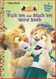 The Pick It and Stick It Book, Golden Books Staff, 0307283275
