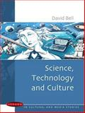 Science, Technology and Culture, Bell, David, 0335213278