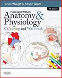 Ross and Wilson Anatomy and Physiology Colouring and Workbook, Waugh, Anne and Grant, Allison, 0702053279