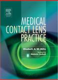 Medical Contact Lens Practice, Millis, Elisabeth A. W., 0750643277