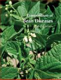 Compendium of Bean Diseases, Howard F. Schwartz, 0890543275