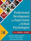 Professional Development and Supervision of School Psychologists : From Intern to Expert, , 1412953278