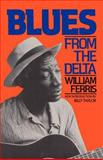 Blues from the Delta, William Ferris, 0306803275