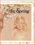 In Spring, Jane Belk Moncure, 0895653273
