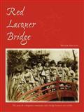 Red Lacquer Bridge, Maggie Shelton, 1425983278