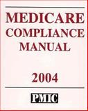 Medicare Compliance Manual, Davis, James B. and Lewis, Maxine, 1570663270