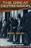 The Great Depression, Robert S. McElvaine, 0812923278