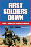First Soldiers Down, Ron Corbett, 1459703278