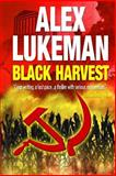 Black Harvest, Alex Lukeman, 1478133279