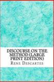 Discourse on the Method, Rene Descartes, 1489573275