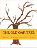 The Old Oak Tree, E. M. Holzman and R. H. Grad, 1494283271