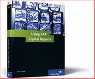 Using SAP Crystal Reports, Garrett, Mike, 1592293271