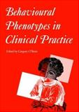 Behavioural Phenotypes in Clinical Practice, , 1898683271