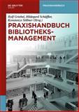 Praxishandbuch Bibliotheksmanagement, , 3110303272