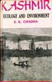 Kashmir : Ecology and Environment, Chadha, S. K., 817099327X