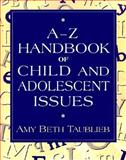 Encyclopedia Guide to Psychological Issues, Taublieb, Amy Beth, 0205283276