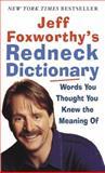 Jeff Foxworthy's Redneck Dictionary, Jeff Foxworthy, 0345493273