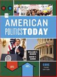 American Politics Today, Canon, David T. and Bianco, William T., 0393913279