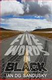 Five Words in Black, Ian Sandusky, 0615763278