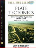 Plate Tectonics, Jon Erickson, 0816043272
