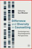 Difference and Diversity in Counselling : Contemporary Psychodynamic Counselling, , 1403943273