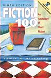 Fiction 100 : An Anthology of Short Fiction, Pickering, James H., 0130143286
