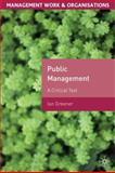 Public Management : A Critical Text, Greener, Ian, 0230203280