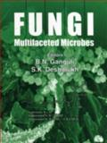 Fungi : Multifaceted Microbes, , 1420043285