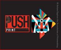 Push Print, Jamie Berger, 1454703288