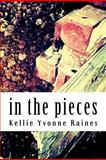 In the Pieces, Kellie Raines, 1477643281