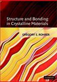 Structure and Bonding in Crystalline Materials 9780521663281