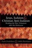 Jesus, Judaism, and Christian Anti-Judaism 9780664223281
