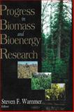 Progress in Biomass and Bioenergy Research, Warnmer, Steven F., 1600213286