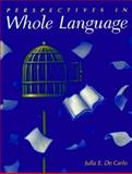 Perspectives in Whole Language, De Carlo, Julia E., 0205153283