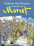 Colorier Vos Propres Tableaux de Monet, Claude Monet and Marty Noble, 0486493288