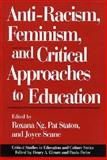 Anti-Racism, Feminism, and Critical Approaches to Education, Roxana Ng, 089789328X