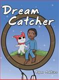Dream Catcher, Ryan Adkins, 1480803286
