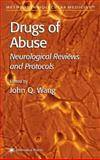 Drugs of Abuse : Neurological Reviews and Protocols, , 1617373281