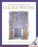 Introduction to College Writing, Reynolds, Jean, 0130803286