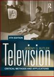 Television : Critical Methods and Applications, Butler, Jeremy G., 0415883288
