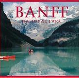 Banff National Park, Tanya Lloyd Kyi and Tanya Lloyd Kyi, 1552853284