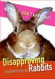 Disapproving Rabbits, Sharon Stiteler, 0061353280
