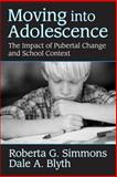 Moving into Adolescence, Simmons, Roberta G. and Blyth, Dale A., 0202303284