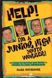 Help! I'm a Junior High Youth Worker!, Mark Oestreicher, 0310213282