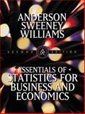 Essentials of Statistics for Business and Economics, David R. Anderson, Dennis Sweeney, Thomas Williams, 0324003285