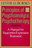 Principles of Psychoanalytic Psychotherapy, Lester Luborsky, 0465063284