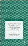 Islamic Finance Alternatives for Emerging Economies : Empirical Evidence from Turkey, , 113741328X