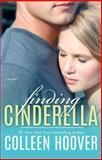 Finding Cinderella, Colleen Hoover, 1476783284