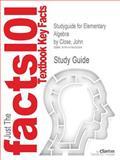 Studyguide for Elementary Algebra by Close, John, Isbn 9780757595004, Cram101 Textbook Reviews, 1478453281