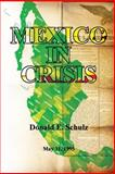 Mexico in Crisis, Donald Schulz, 1482623285